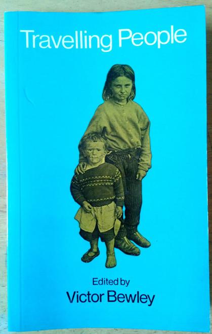 Bewley, Victor  - Travelling People - PB 1ST Ed 1974 Veritas