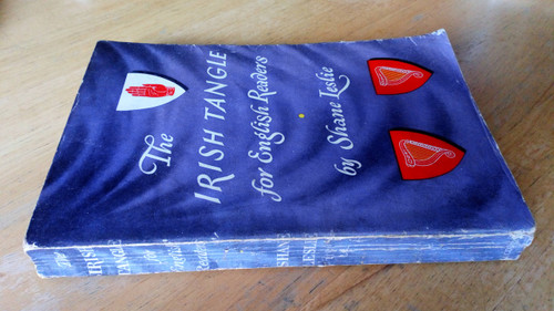 Leslie, Shane - The Irish Tangle for English Readers - Vintage PB 1950 Politics Northern Ireland