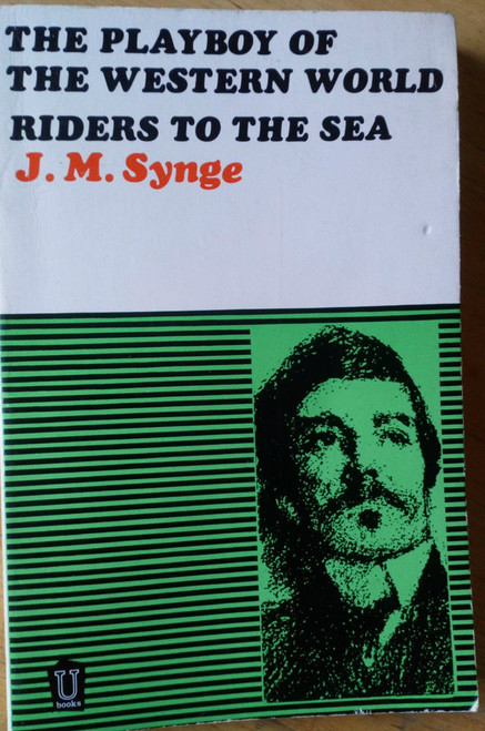 Synge, J.M - Playboy of the Western World & Riders to the Sea ( 2 plays, PB