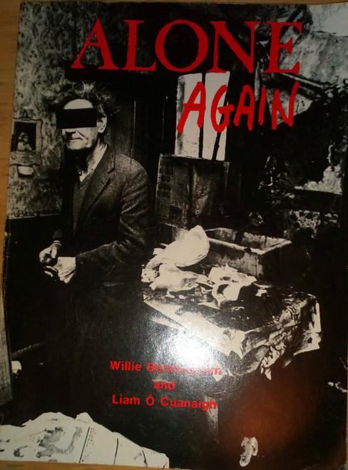 Bermingham, Willie & Ó Cuanaigh, Liam - Alone Again PB 1982 Dublin Poverty Photography