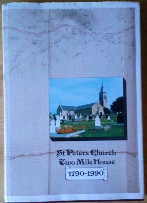 Gibson, W.H ( Editor) St Peter's Church Two Mile House , Naas Kildare HB Illustrated History 1990