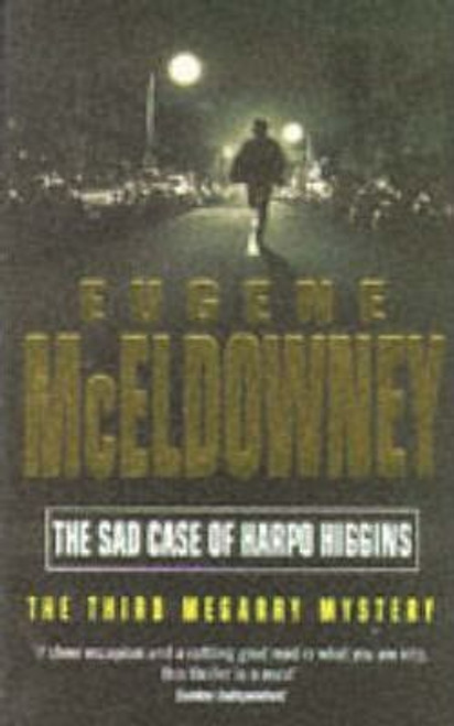 McEldowney, Eugene / The Sad Case of Harpo Higgins