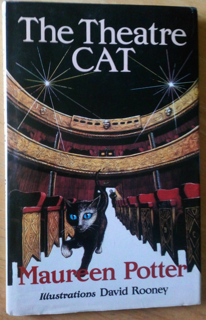 Potter, Maureen - The Theatre Cat HB 1st Ed 1986 - O'Brien Press Illustrated by David Rooney