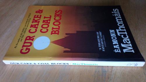 Mac Thomáis - Gur cakes and Coal Blocks - Dublin Social History PB 1982 Illustrated