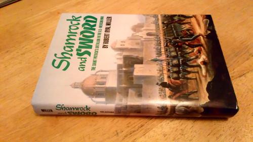 Miller, Robert Shamrock and Sword: San Patricio Battalion in the US-Mexican War 1847
