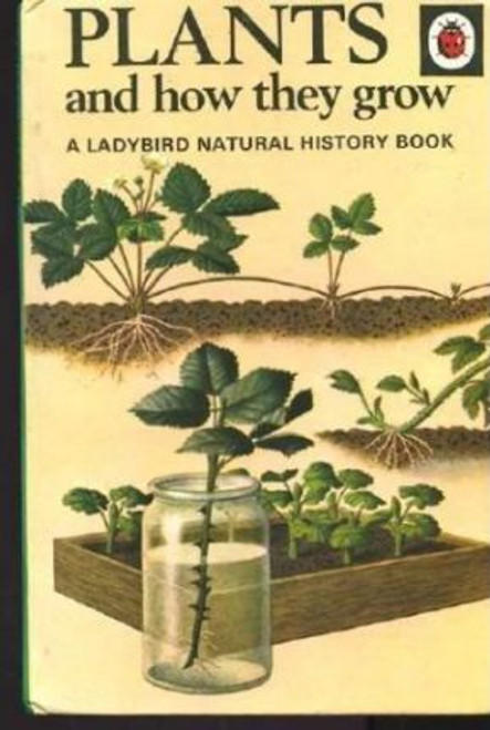 Ladybird / Plants and How They Grow