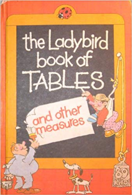 Ladybird / The Ladybird Book of Tables And Other Measures