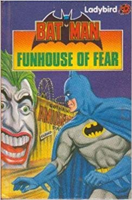 Ladybird / Batman: Funhouse of Fear