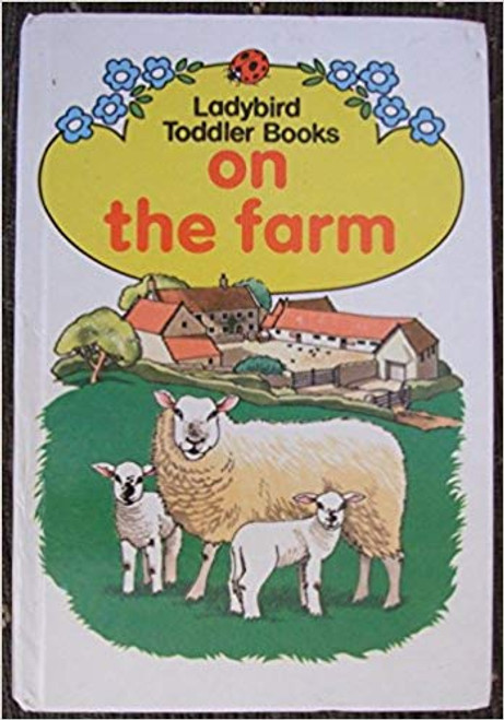 Ladybird / On the Farm (Toddler Books)