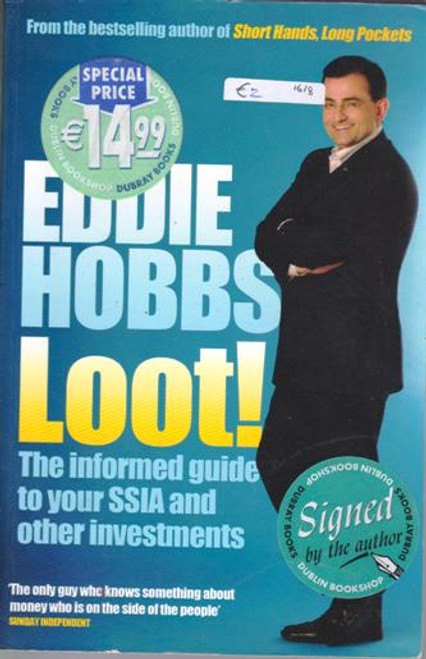 Eddie Hobbs / Loot! (Large Paperback) (Signed by the Author)