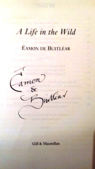 Eamon De Buitlear / A Life in the Wild (Large Hardback) (Signed by the Author)