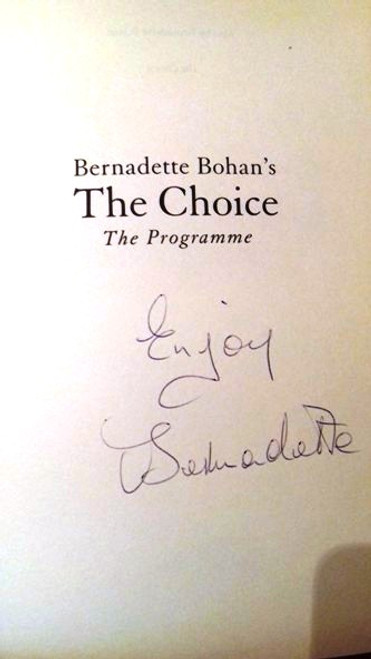 Bernadette Bohan / The Choice (Large Paperback) (Signed by the Author)