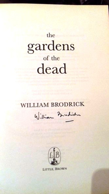 William Brodrick / The Gardens Of The Dead (Large Paperback) (Signed by the Author)