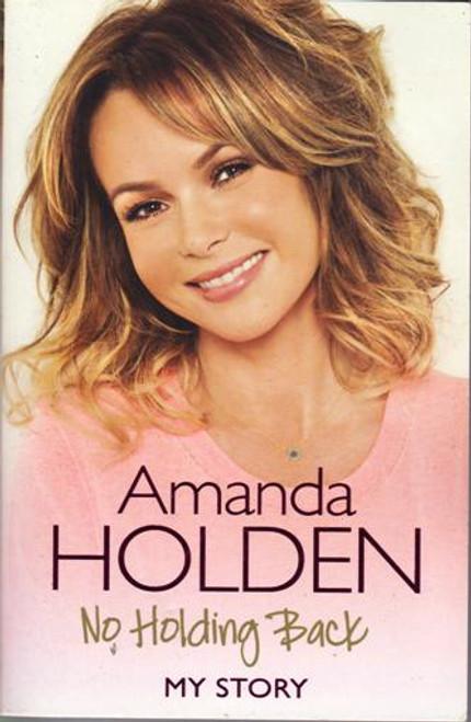 Amanda Holden / No Holding Back (Large Paperback) (Signed by the Author) (1)