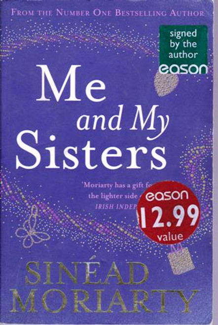 Sinead Moriarty / Me and My Sisters (Large Paperback) (Signed by the Author)