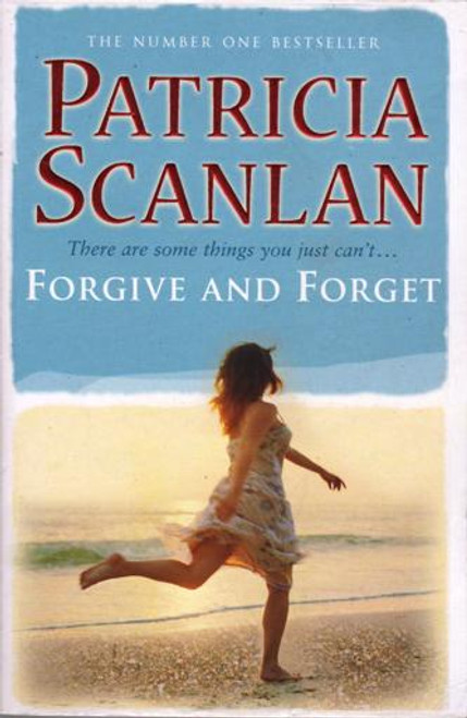 Patricia Scanlan / Forgive and Forget (Large Paperback) (Signed by the Author)