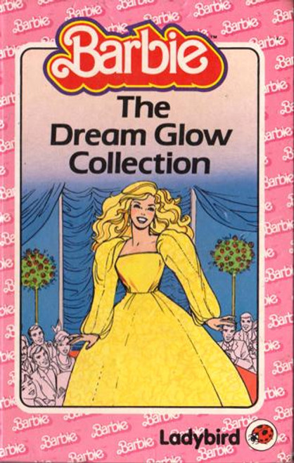 Ladybird / Barbie: The Dream Glow Collection