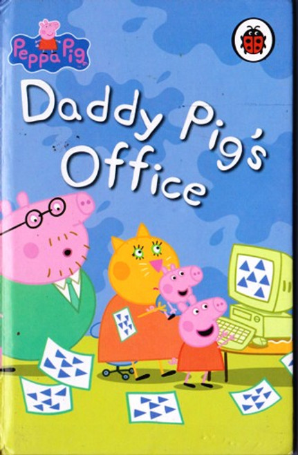 Ladybird / Peppa Pig: Daddy Pig's Office
