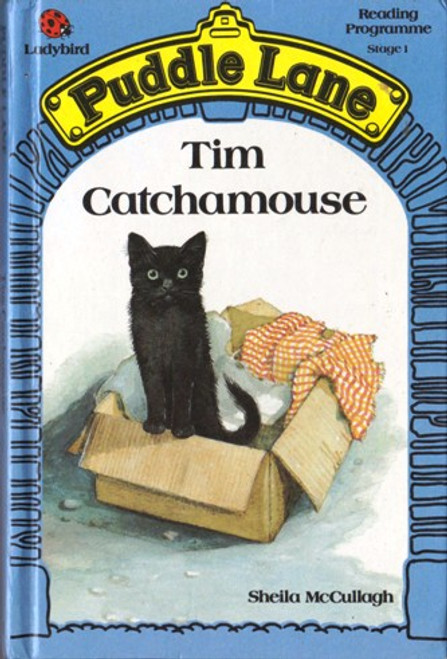 Ladybird / Puddle Lane: Tim Catchamouse
