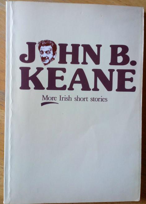 Keane, John B - More Irish Short Stories - Vintage Mecier PB 1987