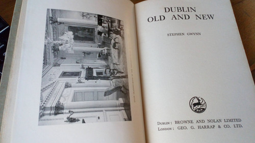 Gwynn, Stephen - Dublin, Old and New - ( 1938) History and Guide