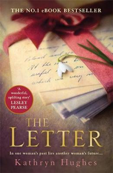 Hughes, Kathryn / The Letter
