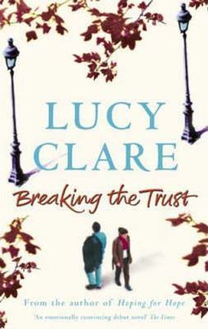Clare, Lucy / Breaking the Trust