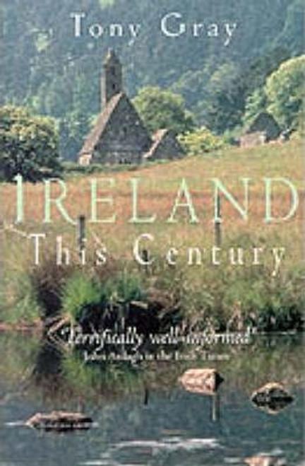 Gray, Tony / Ireland This Century