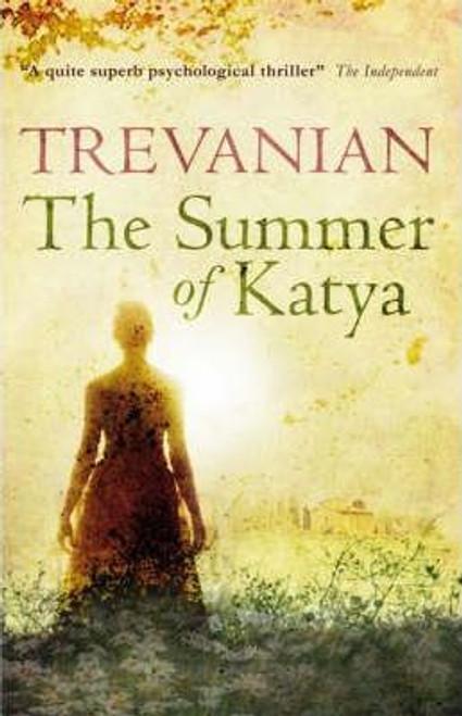 Trevanian, / The Summer of Katya