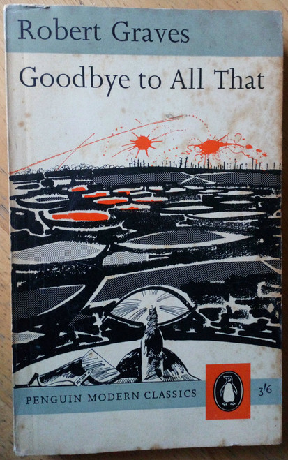 Graves, Robert - Goodbye to All That - Vintage Penguin Classic - WW1  Autobiography