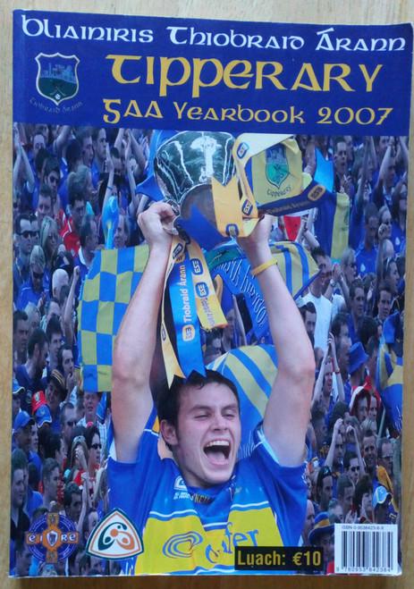 Tipperary GAA Yearbook 2007 - Blianiris PB Illustrated Gaelic Games