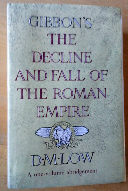 Gibbon, Edward - The Decline and fall of the Roman Empire - 1 Volume HB Edition,