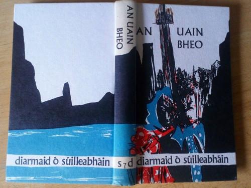 O Súilleabháin, Diarmaid - An Uain Bheo - Hb 1st ed Gaeilge , Sáirséal & Dill 1968