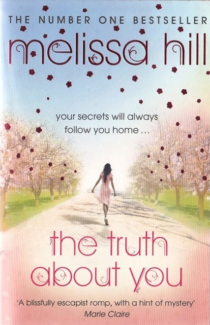 Hill, Melissa / The Truth About You
