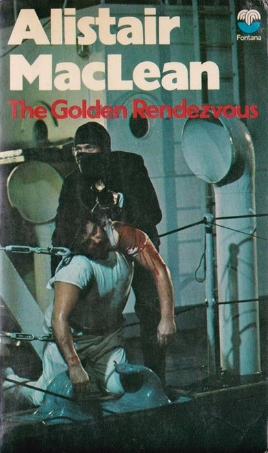 MacLean, Alistair / The Golden Rendezvous