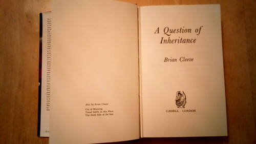 Cleeve, Brian - A Question of Inheritance - Hardcover 1st Ed 1974 - Ireland family Saga