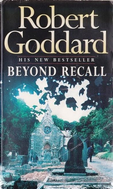 Goddard, Robert / Beyond Recall