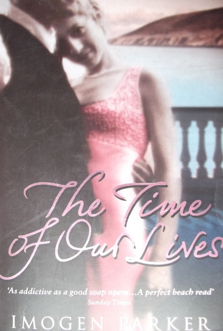 Parker, Imogen / The Time of Our Lives