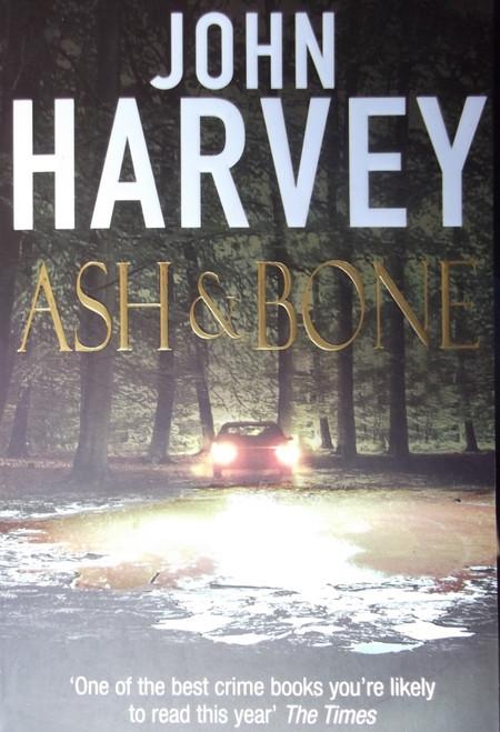 Harvey, John / Ash & Bone