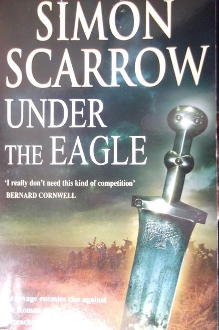 Scarrow Simon Under The Eagle Thebookshop