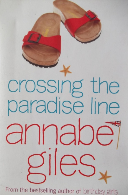 Giles, Annabel / Crossing The Paradise Line