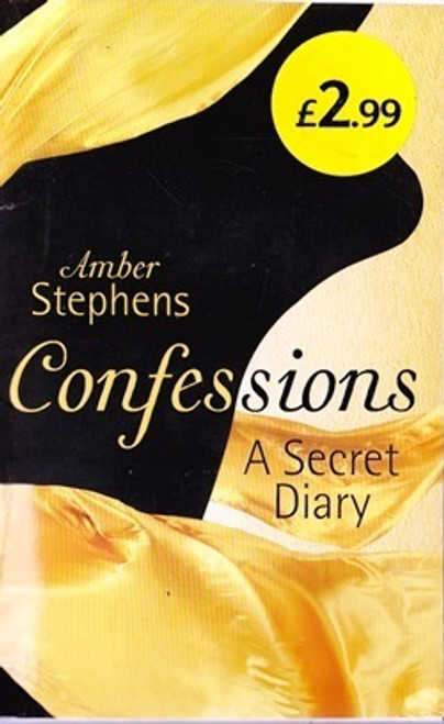 Stephens, Amber / Confessions: A Secret Diary