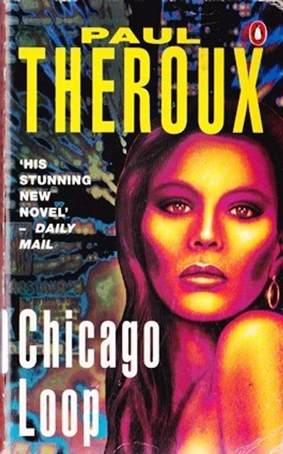 Theroux, Paul / Chicago Loop