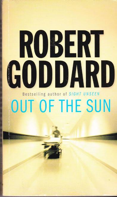 Goddard, Robert / Out of the Sun