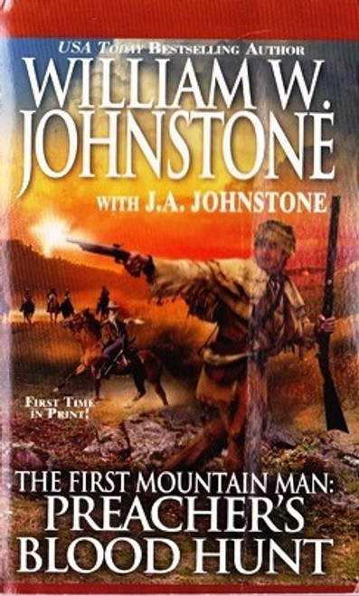 Johnstone, William W. / The First Mountain Man: Preacher's Blood Hunt