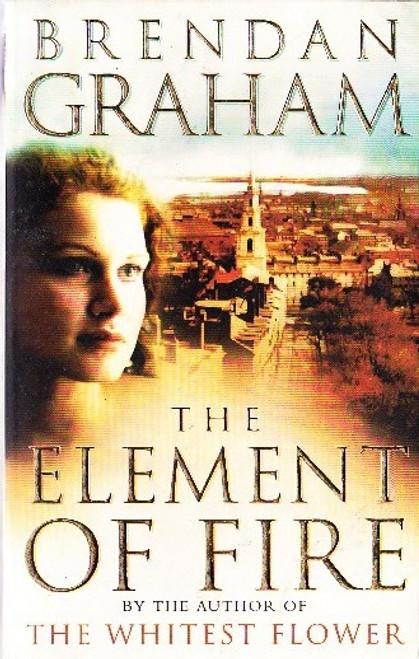 Graham, Brendan / The Element of Fire