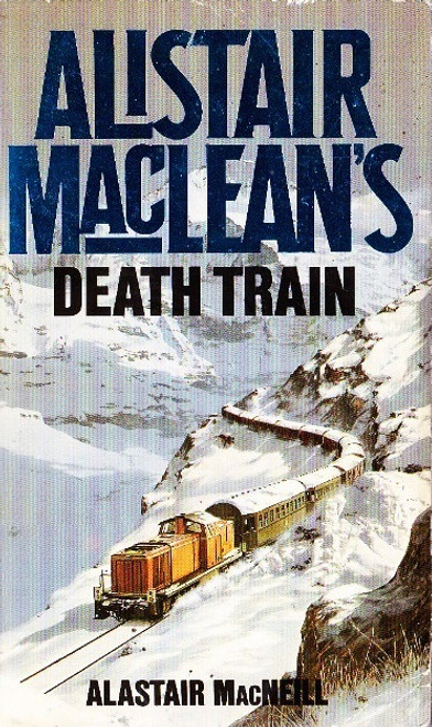 MacLean, Alistair /  Death Train