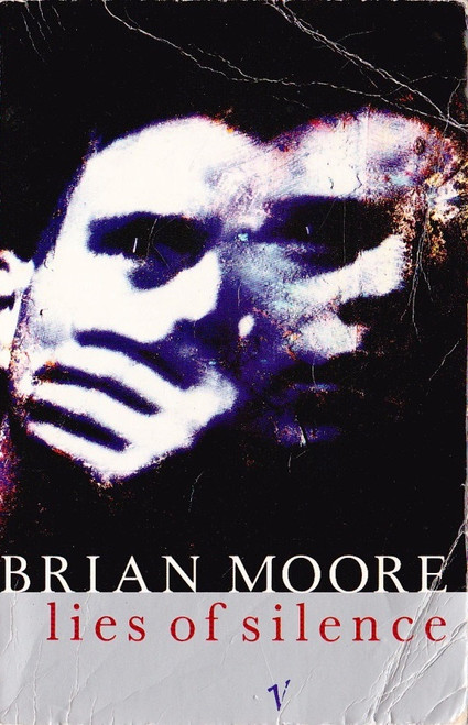 Moore, Brian / Lies of Silence