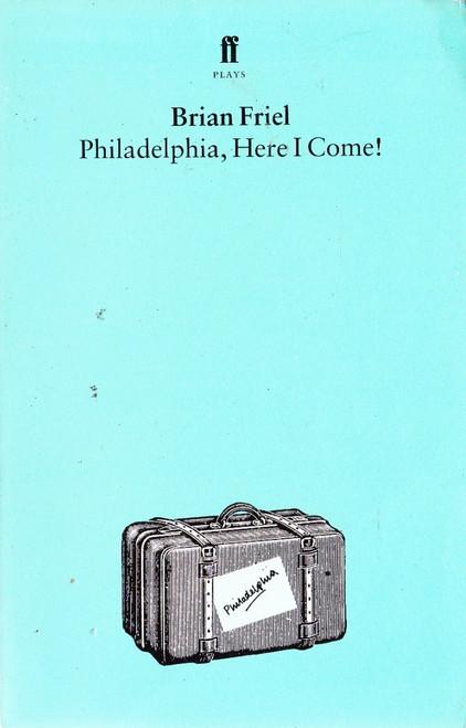 Friel, Brian / Philadelphia, Here I Come