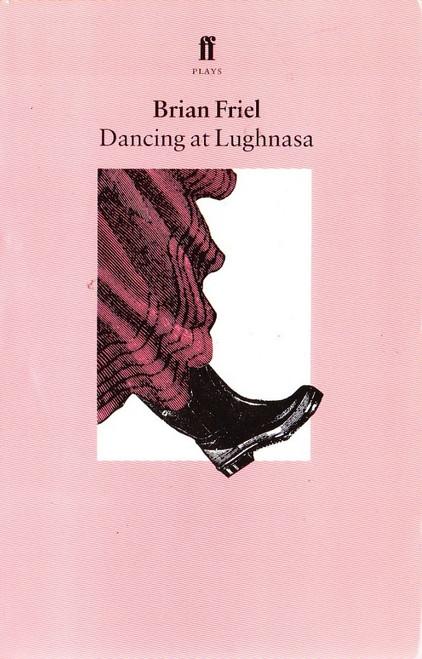 Friel, Brian / Dancing at Lughnasa